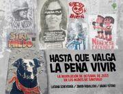 Hasta que valga la pena vivir / la revolución de octubre de 2019 en los muros de Santiago - Javier Rebolledo, Dauno Tótoro, Luciana Echeverría - Ceibo Ediciones