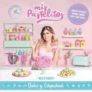 Mis Pastelitos: Recetario Dulce y Eshpeshial - Gris Verduzco - Altea
