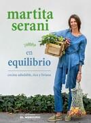Martita Serani en Equilibrio. Cocina Saludable, Rica y Liviana