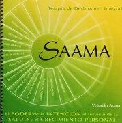 Terapia Saama de Desbloqueo Integral - Veturián Arana Godás - Mandala Ediciones
