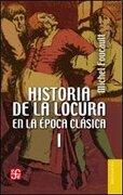 Historia de la Locura en la Epoca Clasica ii - Michel Foucault - Fondo De Cultura Economica