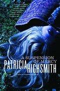 A Suspension of Mercy (libro en Inglés) - Patricia Highsmith - W W Norton & Co Inc