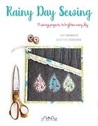 Rainy day Sewing: 18 Sewing Projects to Brighten Every day (libro en Inglés)