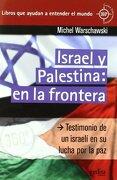 Israel y Palestina: En la Frontera (360º - Michel Warschawski - Gedisa