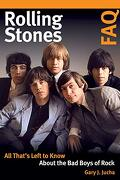 Rolling Stones Faq: All That's Left to Know About the bad Boys of Rock (libro en Inglés)