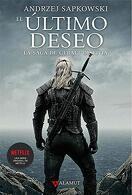 portada El Último Deseo. La saga de Geralt de Rivia 1 (The Witcher) - Andrzej Sapkowski - Alamut