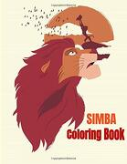 Simba Coloring Book: Coloring Book for Kids and Adults (libro en Inglés)