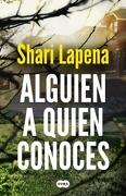 Alguien a Quien Conoces - Shari Lapena - Penguin Random House