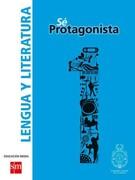 Lengua Y Literatura 1° Medio (Sé Protagonista) (SM) - Ediciones SM - Ediciones SM