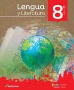 Lengua y Literatura 8º Básico (Proyecto Todos Juntos) (Santillana) - Santillana - Santillana
