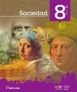 Sociedad 8º Basico. Todos Juntos (2016) (Santillana) - Santillana - Santillana