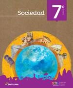 Sociedad 7º Basico. Todos Juntos (2016) (Santillana) - Santillana - Santillana