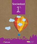 Sociedad 1º Básico (Proyectotodos Juntos) - Santillana - Santillana