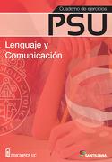 Cuaderno de Ejercicios psu Lenguaje y Comunicación (2015) Santillana - Santillana - Ecc Ediciones