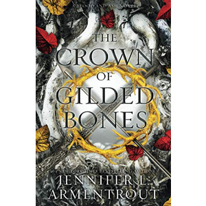 The Crown of Gilded Bones (Blood And Ash Series)  (1952457254-com) new