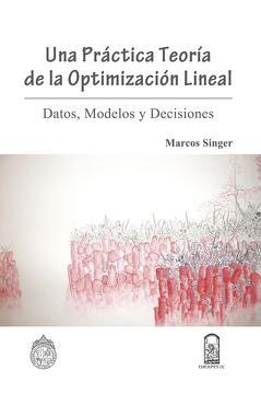 portada Una práctica teoría de la optimización lineal