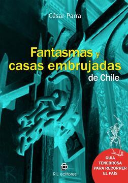 portada Fantasmas y casas embrujadas de Chile