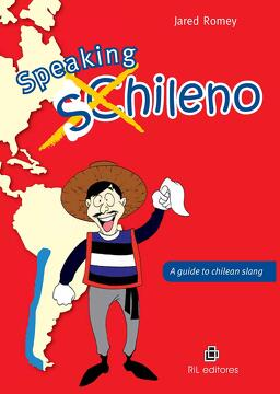 portada Speaking Chileno. A Guide to Chilean Slang