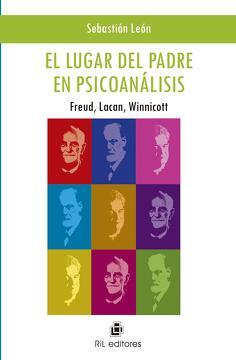 portada El lugar del padre en psicoanálisis: Freud, Lacan, Winnicott